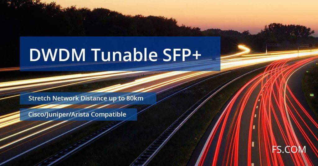 FS DWDM Tunable SFP+